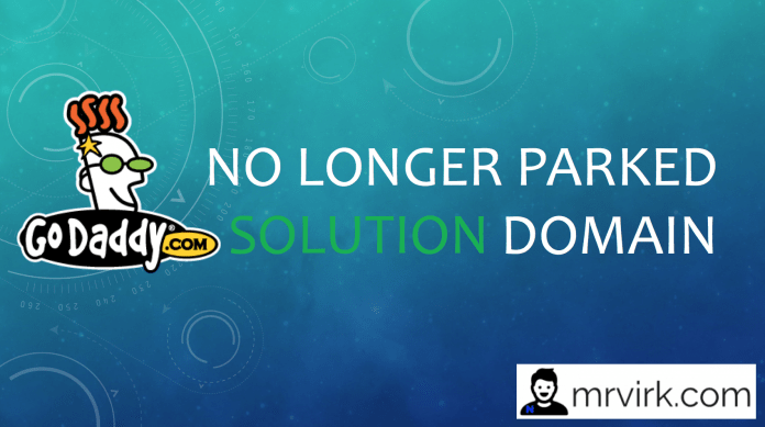 no longer parked domain godaddy error solution