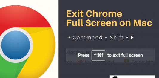 Exit Chrome Full Screen on Mac