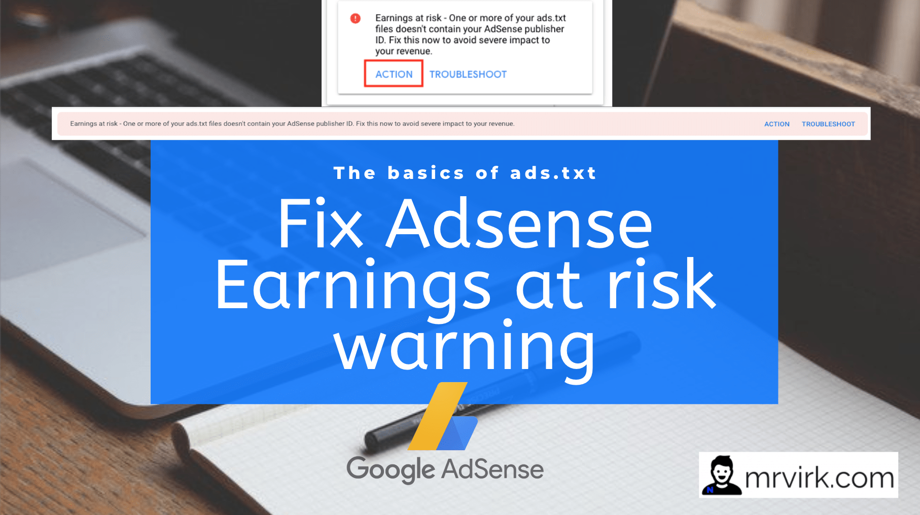 How to Correctly Implement Ads txt and Fix Adsense Earnings