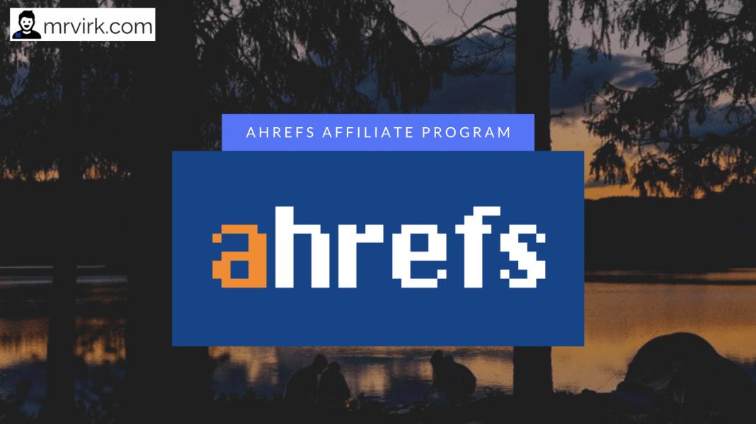ahrefs affiliate