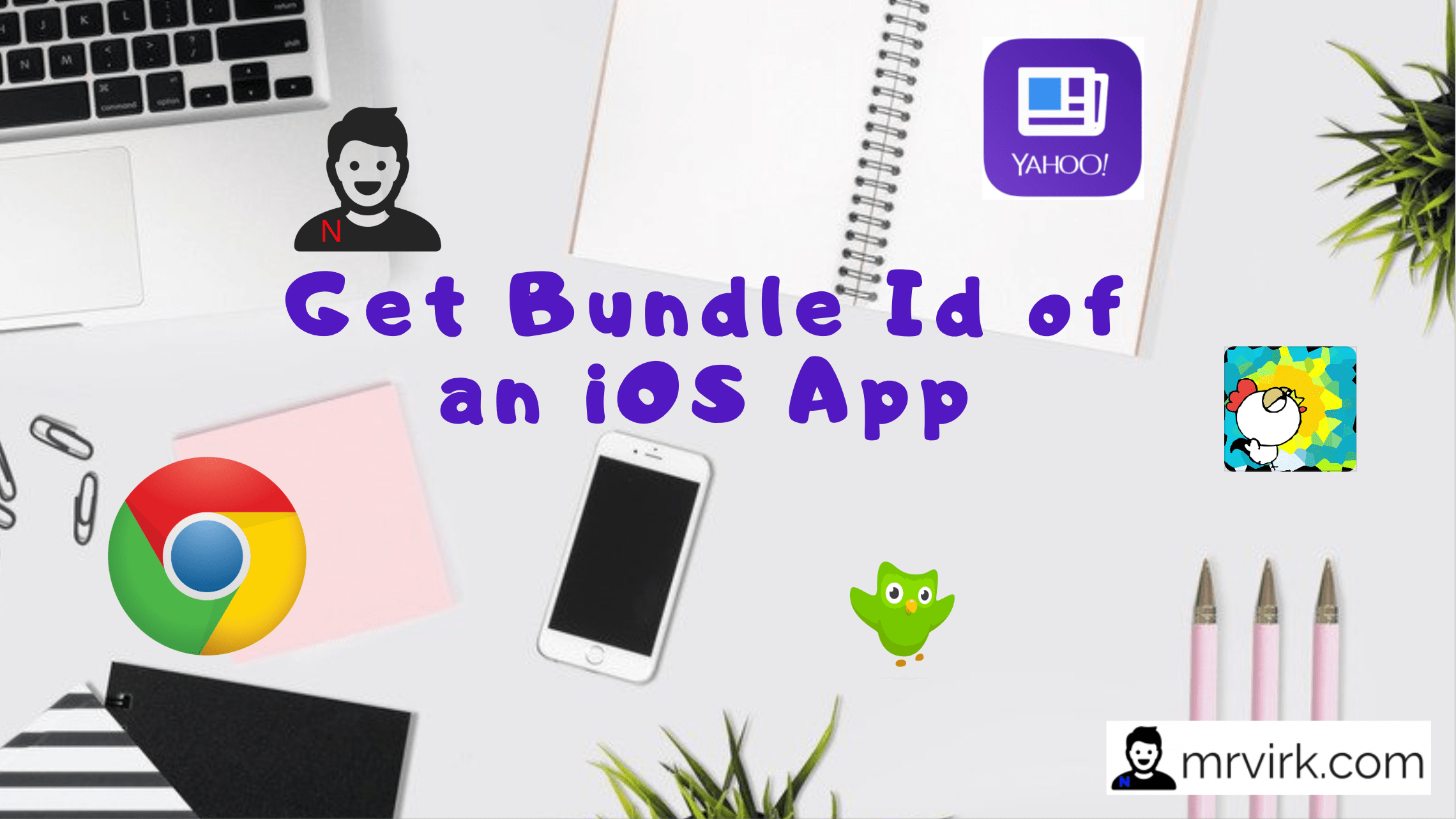 How to Find Bundle ID of an iOS app ? Step by Step - Mr