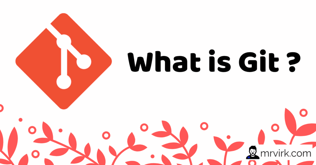 What is Git ?